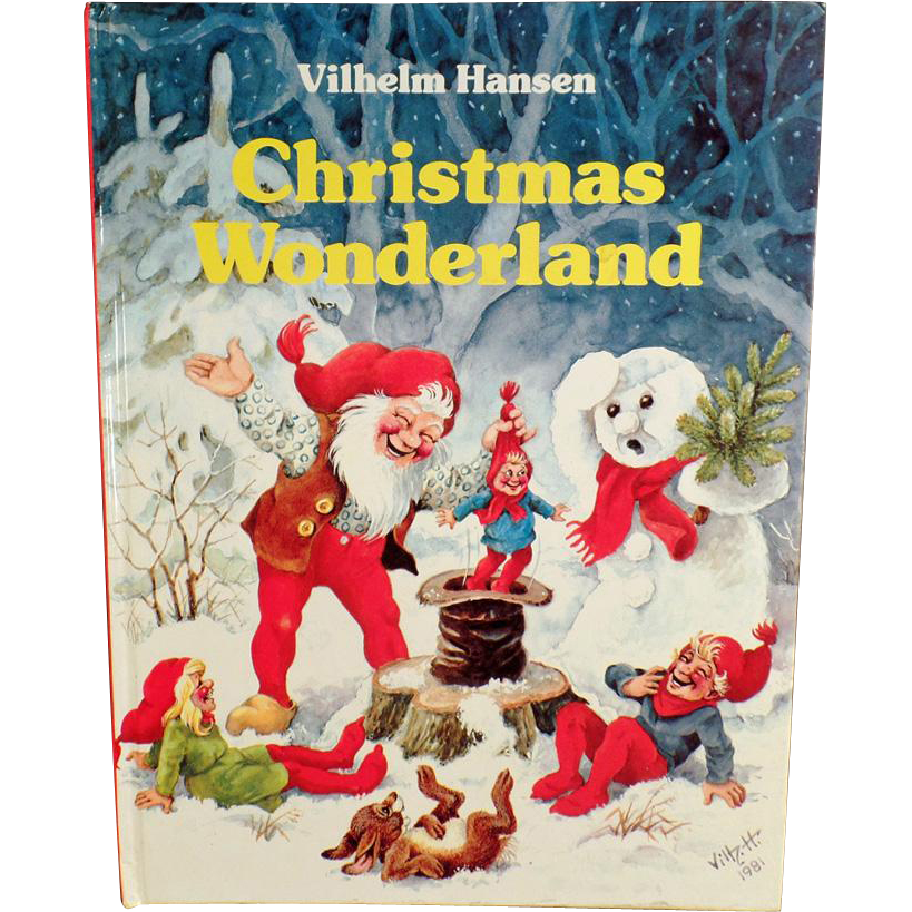 Vintage, Holiday Storybook for Children - Christmas Wonderland by Vilhelm Hansen