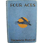 Vintage Book- Four Aces, 1932, Hardbound