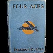 Vintage Book- Four Aces, 1932, Hardbound