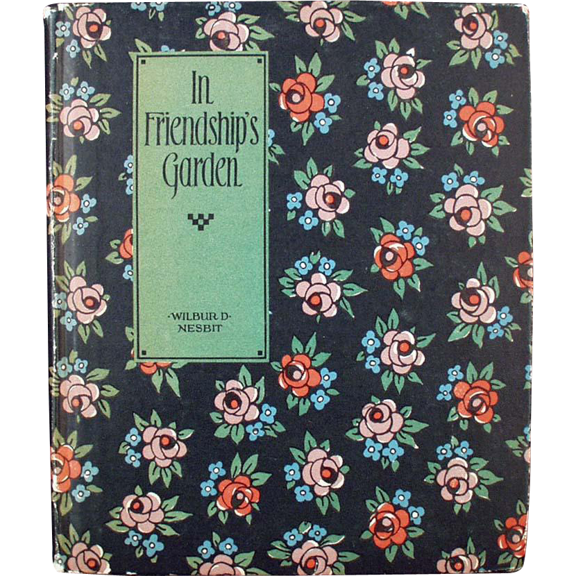 Vintage Poetry Book - In Friendship's Garden by Wilbur D. Nesbit