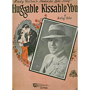 Vintage Sheet Music - 1929 Rudy Vallee, Huggable Kissable You
