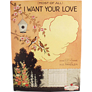 Vintage Sheet Music - Most of All I Want Your Love