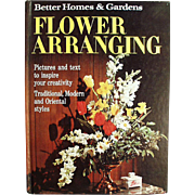 Old Hobby Book - Flower Arranging - Better Homes and Gardens