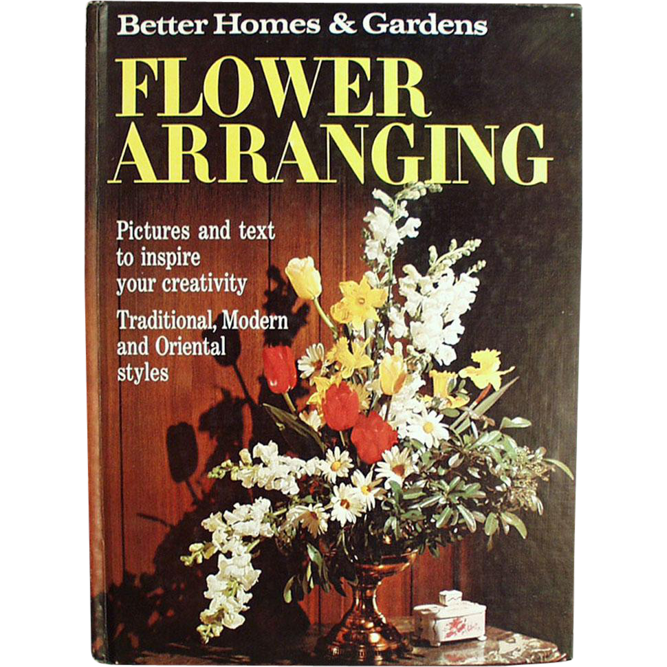 Old Hobby Book Flower Arranging Better Homes And