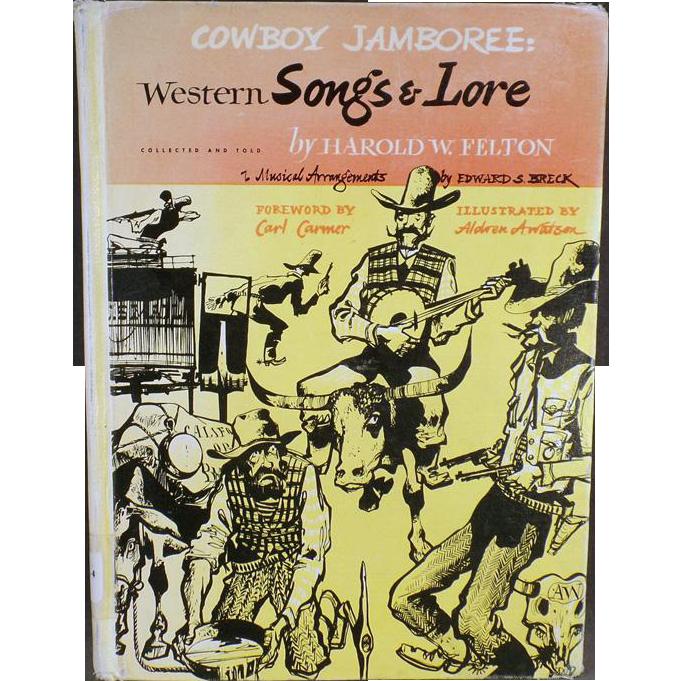 """Cowboy Jamboree"" - Old Book of Western Songs & Lore by Harold W. Felton"