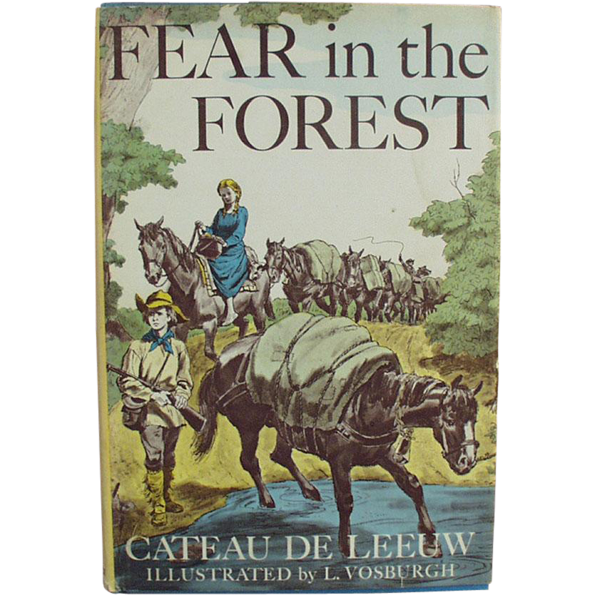 Old Book, Fear in the Forest by Cateau De Leeuw