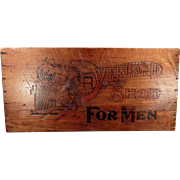 Vintage Shoe Advertising- Overland Shoes, Wooden Crate Sign