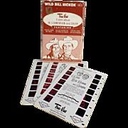 Vintage, Tru-Vue, 3-Dimensional Slides - Wild Bill Hickok