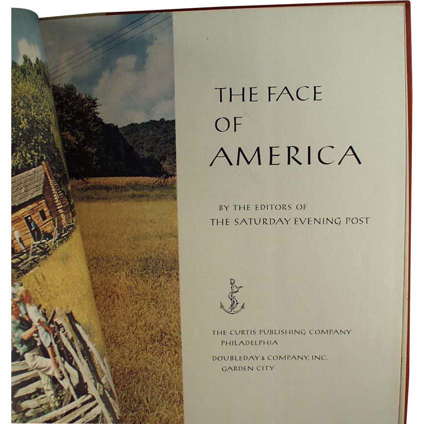 Old Book, The Face of America by the Editors of The Saturday Evening Post
