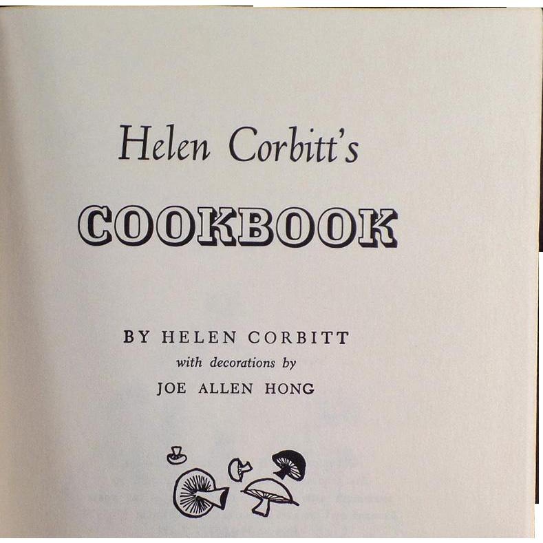 Vintage, Helen Corbitt's Cook-Book - 1957 Copyright, Hardbound