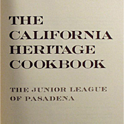 Vintage, California Heritage Cookbook - Jr. League of Pasadena - 1970's