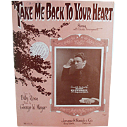Vintage Sheet Music- Take Me Back to Your Heart