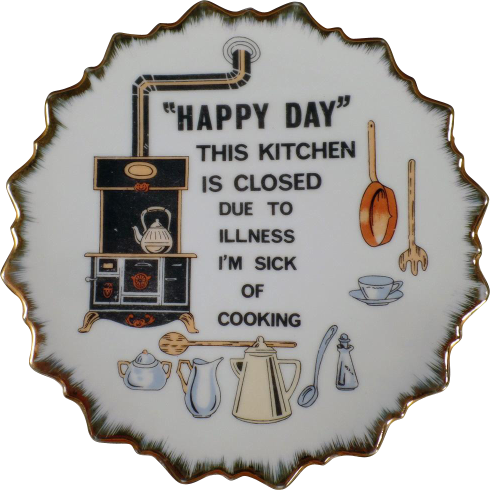 Vintage, Hanging Plate - Happy Day This Kitchen is Closed