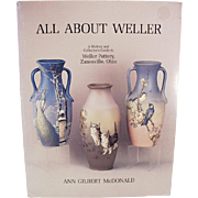 Weller Pottery Reference Book - All About Weller by Ann Gilbert McDonald
