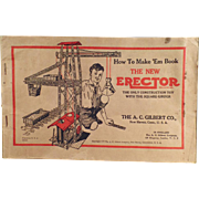 Vintage, A.C. Gilbert, Erector Set Manual - How to Make 'Em Book - 1934