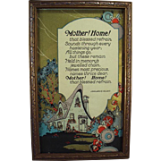 Old Motto Print - Mother! Home! - Very Nice Graphics - Framed