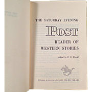 Old Book of Western Stories - The Saturday Evening Post Reader of Western Stories