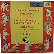 Child's, Vintage 78 Record - Suzy Snowflake by Dale Evans - RCA Victor