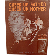 Vintage Sheet Music - Cheer Up Father, Cheer Up Mother