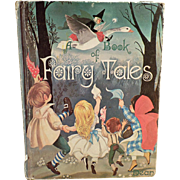 Child's Vintage Book of Fairy Tales - 1977 Hardbound - Beautiful Illustrations