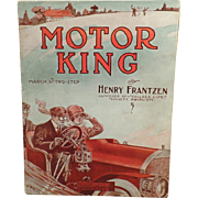Vintage Sheet Music- Motor King with Automotive Graphics