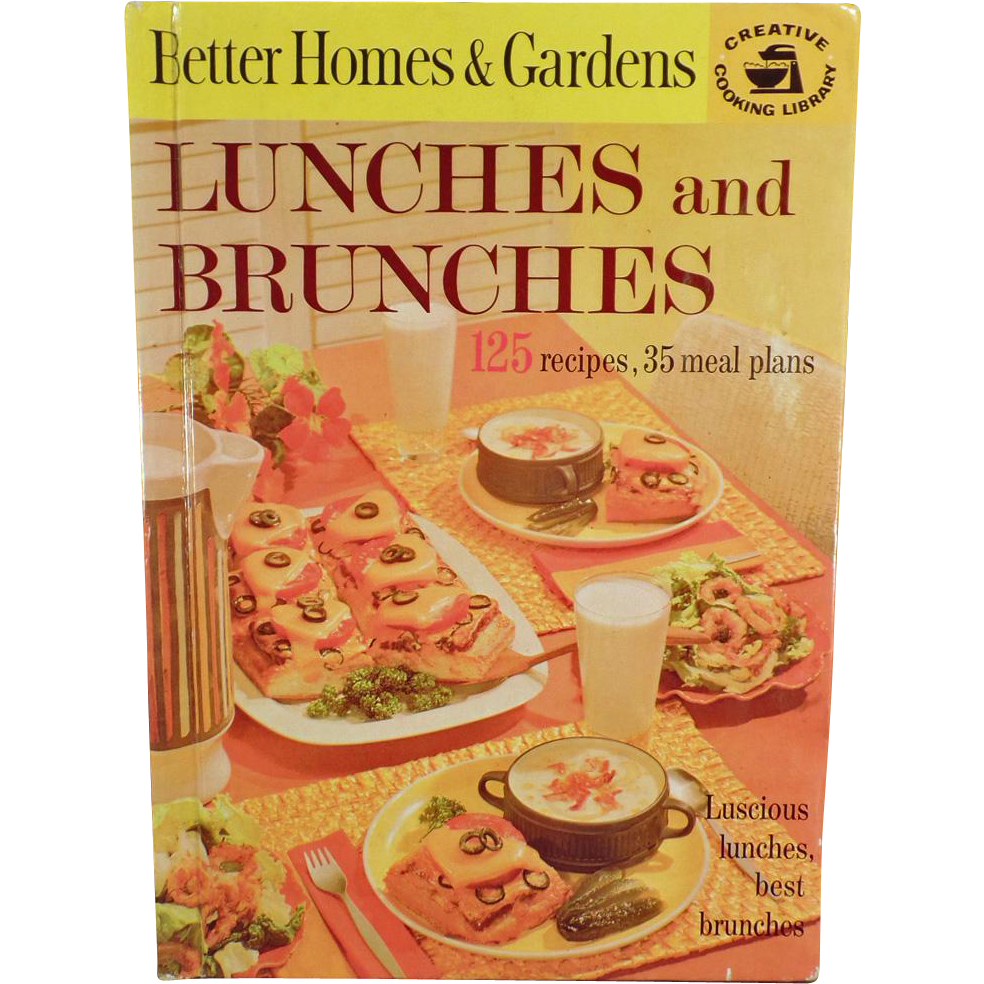 Old, Better Homes and Gardens - Lunches & Brunches Cook Book