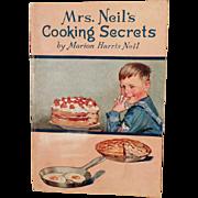 Vintage Recipe Book - Mrs. Neil's Cooking Secrets - 1924 - Proctor & Gamble