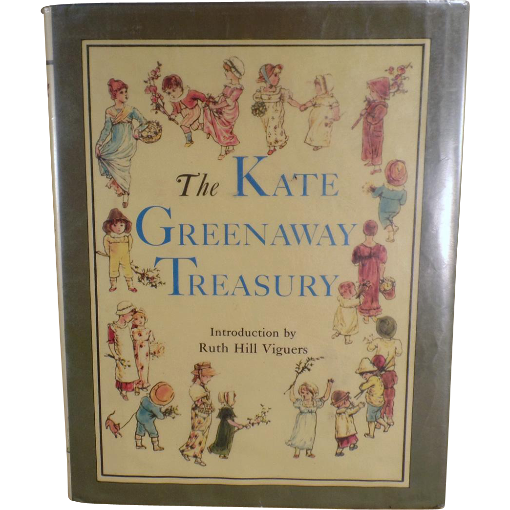 Children's Old Illustrated Book - Kate Greenaway Treasury