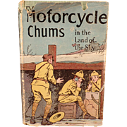 Vintage Hardbound Novel - Motorcycle Chums - Land of the Sky