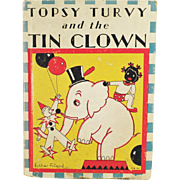 Vintage Story Book - Topsy Turvy and the Tin Clown by Bernice G. Anderson