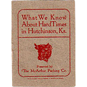 Vintage Booklet - Hard Times in Hutchinson, Kansas - McArthur Packing Advertising