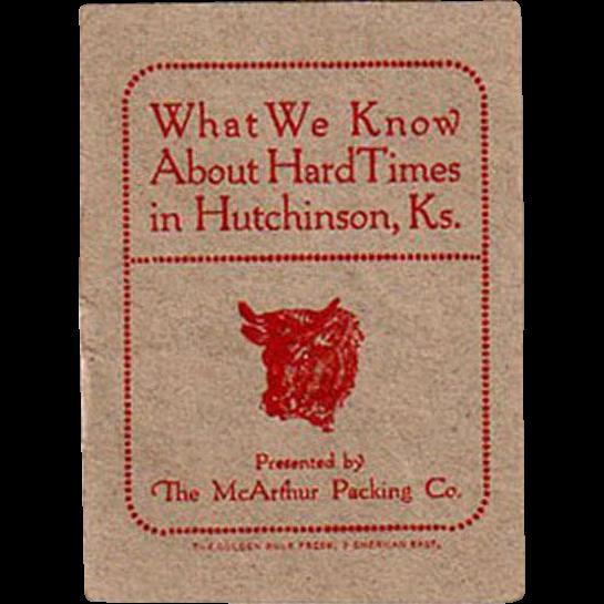 Vintage Booklet - Hard Times in Hutchinson, Kansas - McArthur Packing Advertising