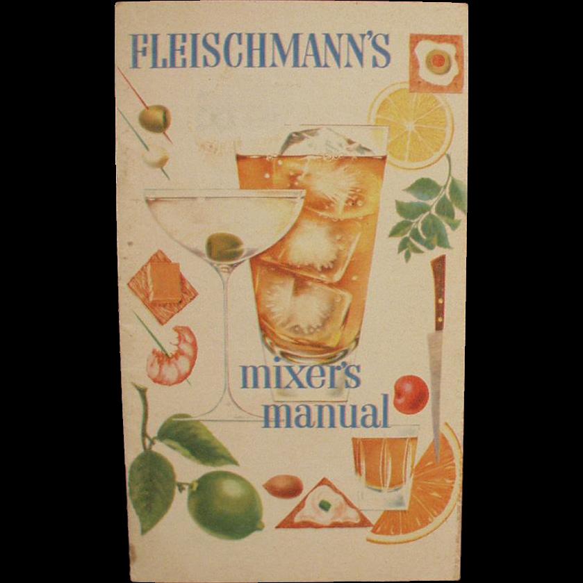Vintage Recipe Booklet for Bartending - Old Fleishmann's Mixer's Manual