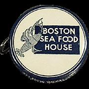 Vintage Advertising Tape Measure - Boston Sea Food House - Celluloid