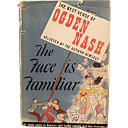 Vintage Hardbound Book – The Best Verse of Ogden Nash – The Face is Familiar 1941
