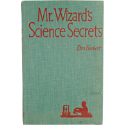 Vintage Book - Mr. Wizard's Science Secrets by Don Herbert
