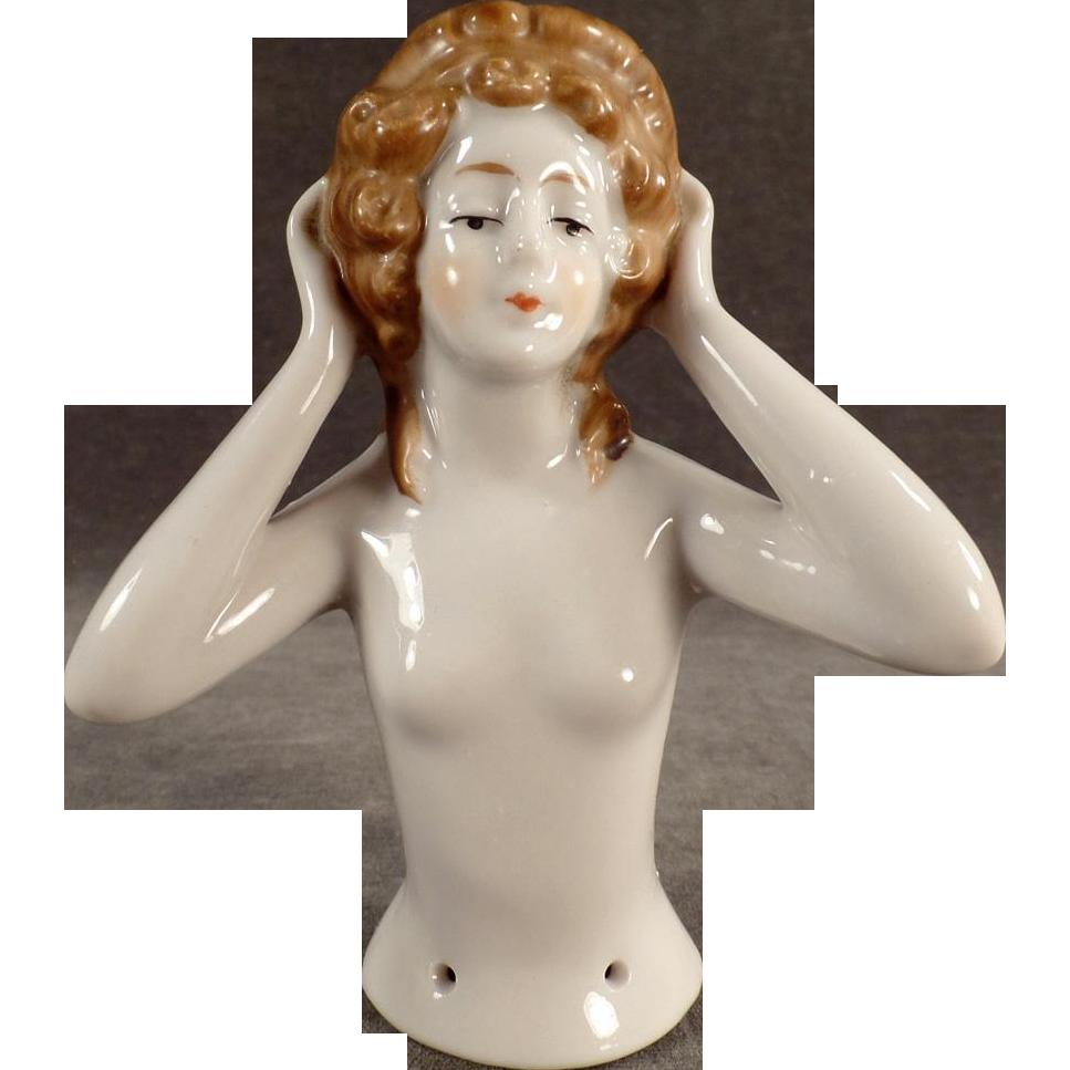 Vintage Half Doll - Young Woman Primping Hairdo - German Porcelain