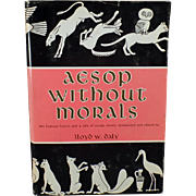 Vintage Hardbound Book – Aesop Without Morals – Lloyd W. Daly