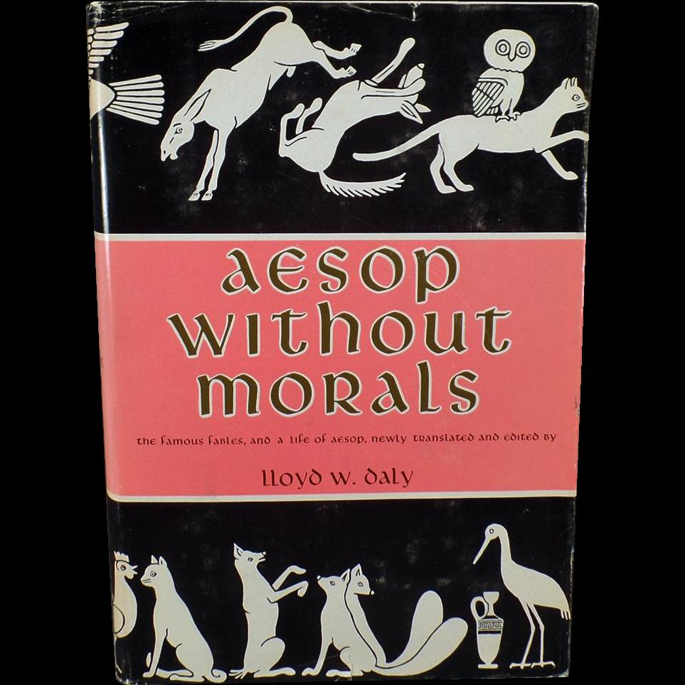 Vintage Hardbound Book – Aesop Without Morals – Lloyd W. Daly