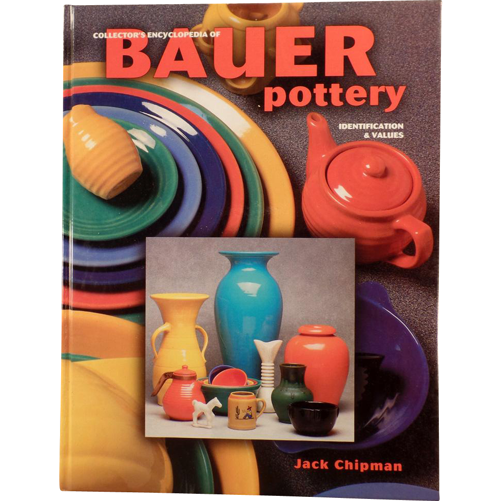 Old Reference Book - The Collector's Encyclopedia of Bauer Pottery