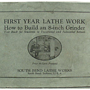 1920's South Bend Lathe Work  - Vintage Shop Manual Text Book
