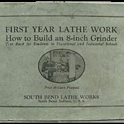 1920's South Bend Lathe Work  - Vintage Shop Manual Text Book