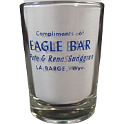 Vintage Advertising Shot Glass - Eagle Bar of Wyoming