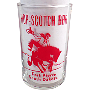 Vintage Advertising Glass - Hop-Scotch Bar of South Dakota - Western Graphics