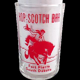 Vintage Advertising Glass - Hop-Scotch Bar of South Dakota - Western Graphics