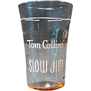 Vintage Slow Jim Tom Collins Advertising Glass