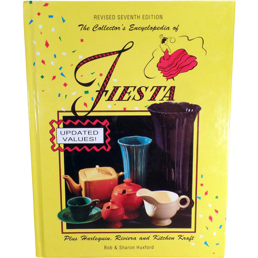 Vintage Reference Book - Encyclopedia of Fiesta - Revised 7th Edition by the Huxfords