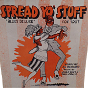 Vintage Black Memorabilia Sheet Music – Spread Yo' Stuff Fox Trot - 1921