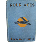 Vintage Book- 1932 - Four Aces by Thomson Burtis - Hardbound