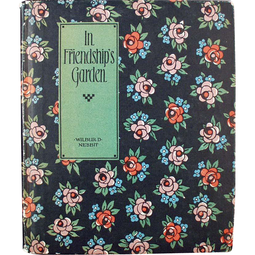 Vintage Poetry Book - In Friendship's Garden by Wilbur D. Nesbit - 1924